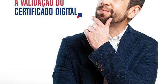 3 Problemas que Impossibilitam a Validação do Certificado Digital